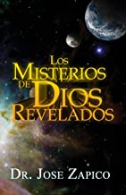 Los Misterios de Dios Revelados (Spanish Edition)