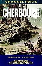 Cherbourg: Battleground WW2 (Battleground Europe)