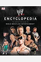 WWE Encyclopedia - The Definitive Guide to World Wrestling Entertainment Hardcover