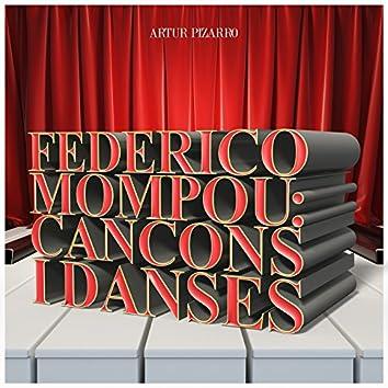 Federico Mompou: Cancons I Danses
