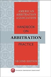 AAA Handbook on Arbitration Practice - Second Edition