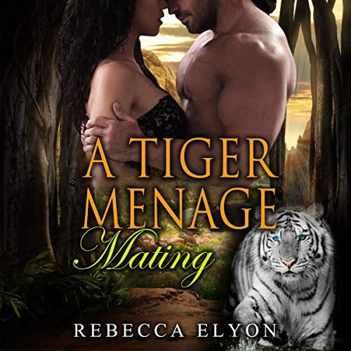 A Tiger Menage Mating audiobook cover art