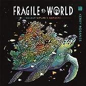 Fragile World - Colour Nature's Wonders de Kerby Rosanes