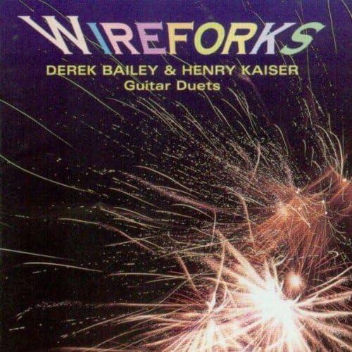 Derek Bailey & Henry Kaiser