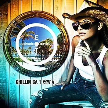 Chillin CA 1, Pt. II