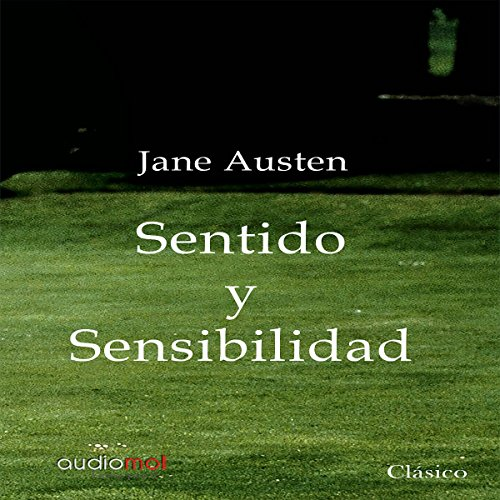Sentido y sensibilidad [Sense and Sensibility] audiobook cover art