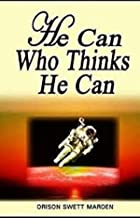 He Can Who Thinks He Can(classics illustrated)