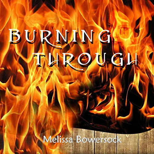 Burning Through audiobook cover art
