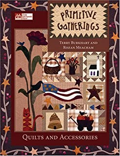 Primitive Gatherings: Quilts And Accessories (That Patchwork Place)