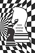 Chess Notation Journal: Score Notebook, Record Your Game, Log Strategy Moves Wins Draws & Losses Note Pad, Notebook, Algeb...