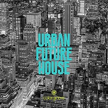 Urban Future House, Vol. 8