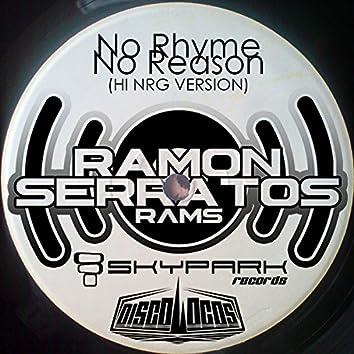 No Rhyme No Reason (Hi NRG Version)