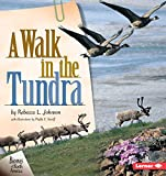 A Walk in the Tundra (Biomes of North America)