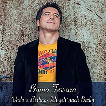 Vado a Berlino - Ich geh' nach Berlin