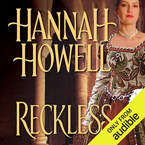 Reckless                   By:                                                                                                                                 Hannah Howell                               Narrated by:                                                                                                                                 Ashford MacNab                      Length: 10 hrs and 28 mins     3 ratings     Overall 4.3