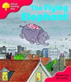 Oxford Reading Tree: Stage 4: More Storybooks: the Flying Elephant: Pack B