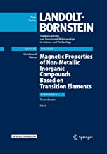 Magnetic Properties of Non-Metallic Inorganic Compounds Based on Transition Elements: Tectosilicates, Part δ (Landolt-Boernstein: Numerical Data and Functional Relationships in Science and Technology - New Series (27I6δ))