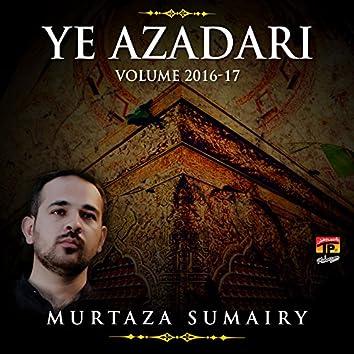 Ye Azadari, Vol. 2016-17