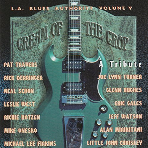 L.A. Blues Authority Vol. V: Cream of the Crop