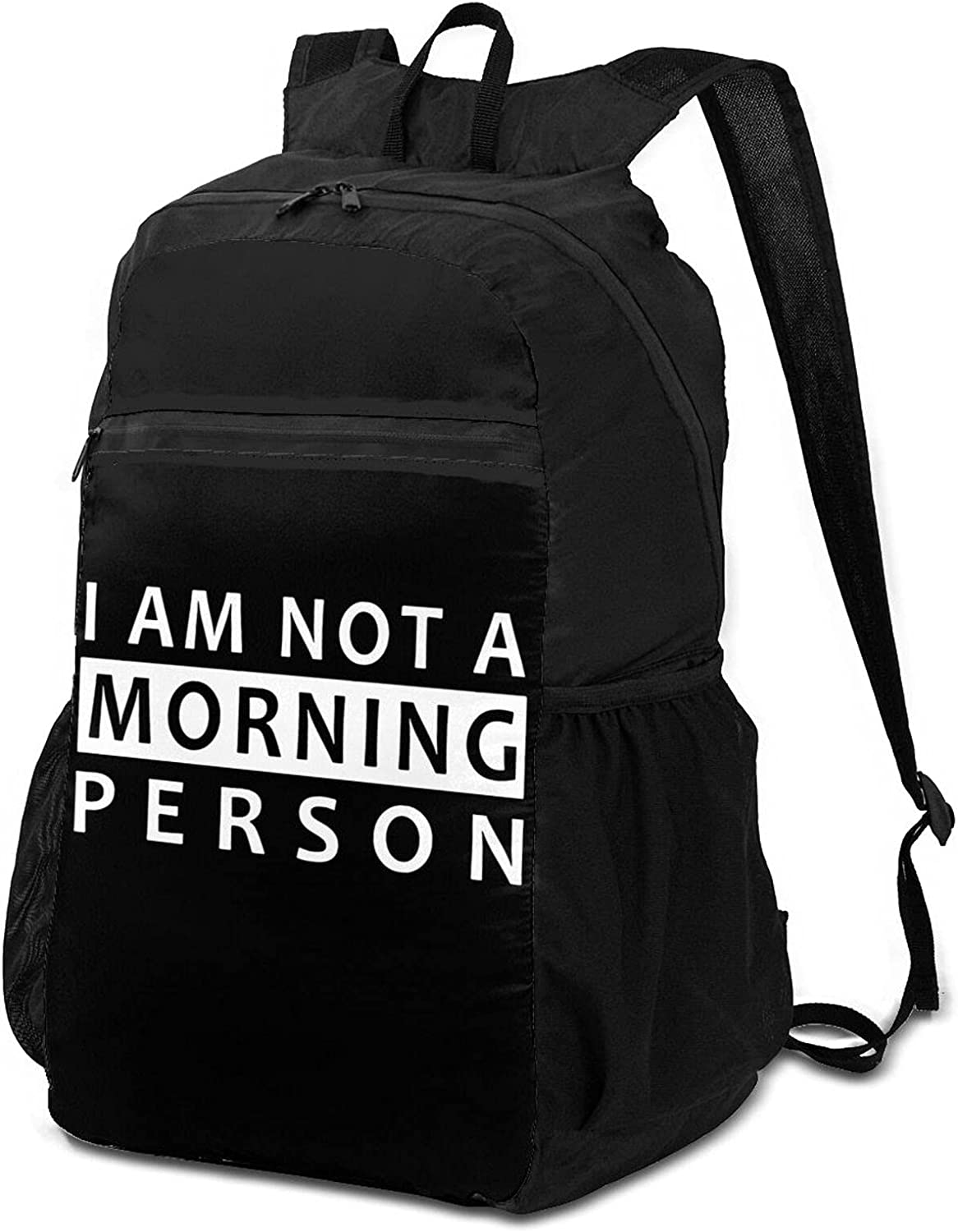 free I Am Not OFFicial shop A Morning Person Packable for Backpack Lightweight Wome