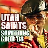 Something Good '08 (VanShe Tech Mix)