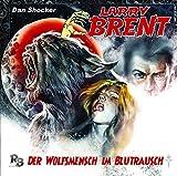 Larry Brent – Folge 7 – Der Wolfsmensch im Blutrausch