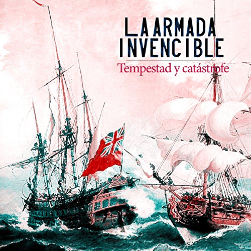 La Armada Invencible [The Invincible Armada] copertina
