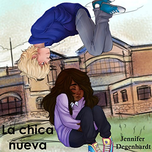 La Chica Nueva (Spanish Edition) audiobook cover art