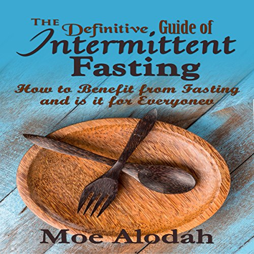 The Definitive Guide to Intermittent Fasting audiobook cover art