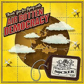 Air Rotten Democracy