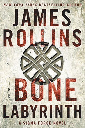 Image of The Bone Labyrinth: A Sigma Force Novel (Sigma Force Novels)