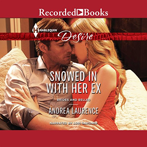 Snowed in with Her Ex     Brides and Belles, Book 1              By:                                                                                                                                 Andrea Laurence                               Narrated by:                                                                                                                                 Lori Gardner                      Length: 5 hrs and 21 mins     24 ratings     Overall 4.3