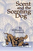 William Syrotuck: Scent and the Scenting Dog
