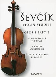 シェフチーク(セヴシック): 運弓法教本 Op.2 パート 3/ボスワース社/バイオリン教本