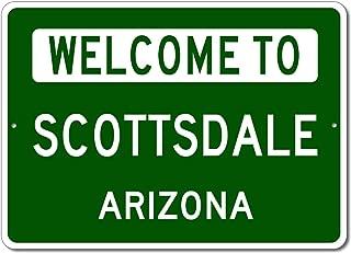 Scottsdale, Arizona - Welcome to US City State Sign - Aluminum 10