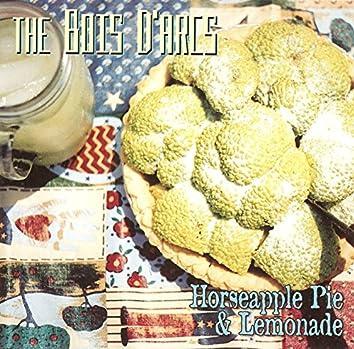 Horseapple Pie & Lemonade