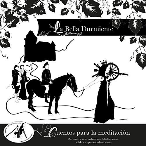 La Bella Durmiente: Cuentos para la meditación audiobook cover art
