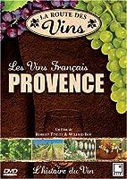 La Route des Vins - Provence (FRENCH VERSION)