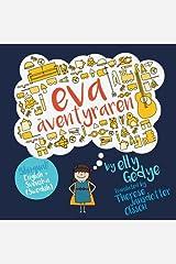 Eva the Adventurer. Eva Äventyraren: Bilingual Book: English + Svenska (Swedish) (Swedish Edition) Paperback
