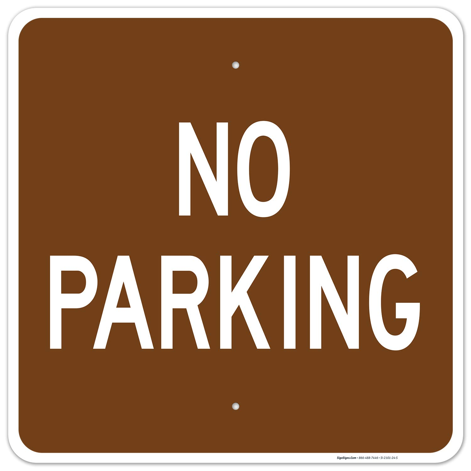 No Parking Sign 24x24 Inches Rust 春の新作続々 Res Fade 国内送料無料 Free .063 Aluminum