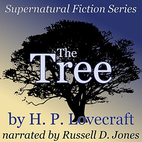 The Tree: Supernatural Fiction Series audiobook cover art