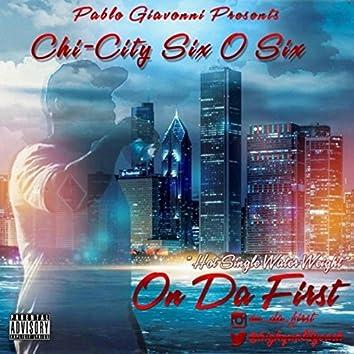 Chi-City Six 0 Six