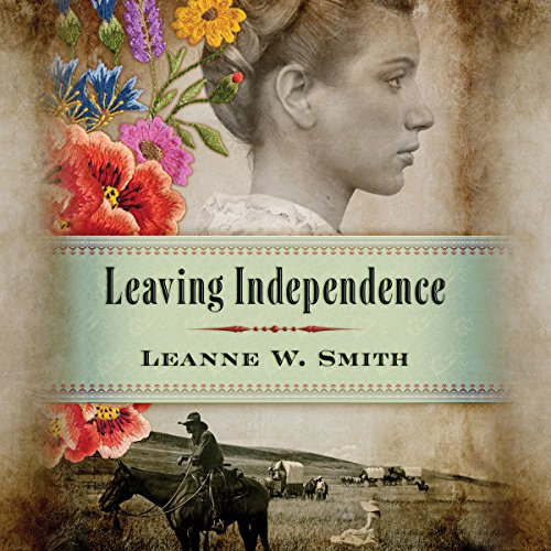 Leaving Independence audiobook cover art