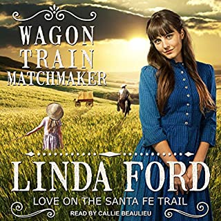 Wagon Train Matchmaker     Love on the Santa Fe Trail Series, Book 3              Written by:                                                                                                                                 Linda Ford                               Narrated by:                                                                                                                                 Callie Beaulieu                      Length: 5 hrs and 20 mins     Not rated yet     Overall 0.0