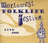 Live from the 2008 Northwest Folklife Festival