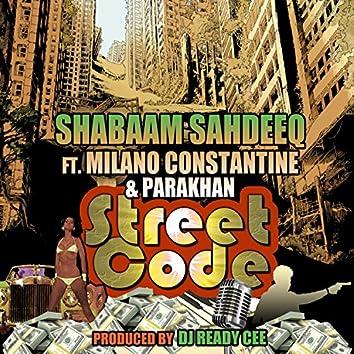 Street Code (feat. Milano Constantine & Parakhan)