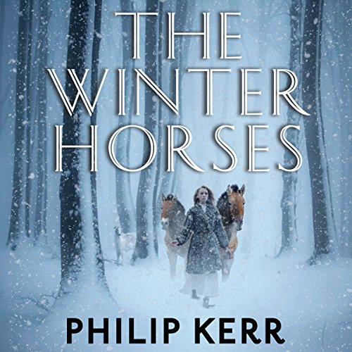 The Winter Horses                   By:                                                                                                                                 Philip Kerr                               Narrated by:                                                                                                                                 James Langton                      Length: 6 hrs and 11 mins     45 ratings     Overall 4.2