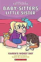 Karen's Worst Day (Baby-sitters Little Sister Graphic Novel #3) (3) (Baby-Sitters Little Sister Graphix)
