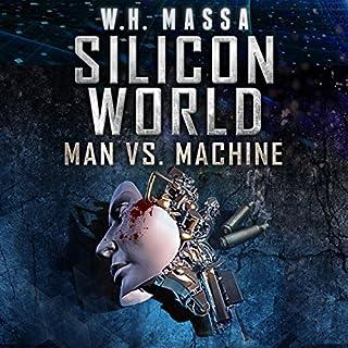 Silicon World: Man vs. Machine audiobook cover art