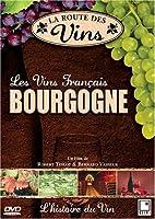 La Route des Vins - Bourgogne (FRENCH VERSION)
